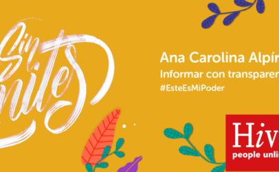 Ana Carolina Alpírez: El periodismo al servicio de la transparencia