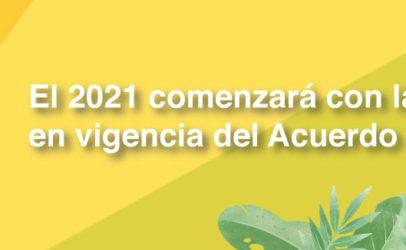 El 2021 comenzará con la entrada en vigencia del Acuerdo de Escazú