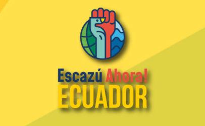Organizaciones unidas por #EscazúAhora – Ecuador