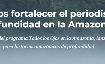 Hivos y GK lanzan becas para historias amazónicas