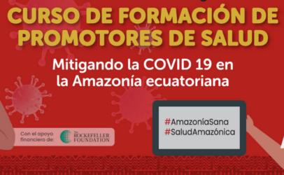 Promover el rol de promotores comunitarios para cuidar la salud en la Amazonía
