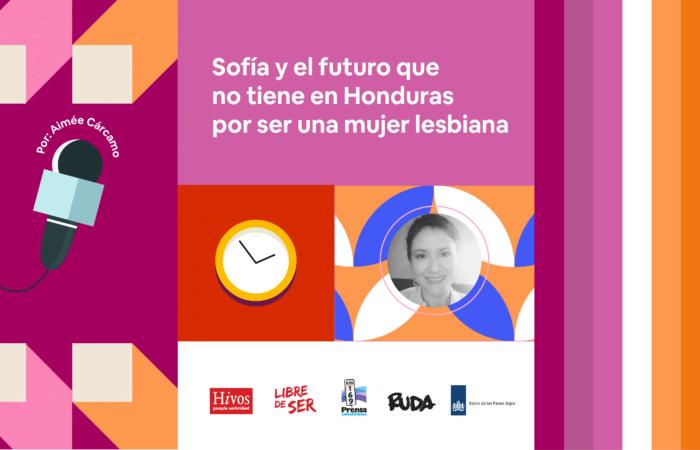 Sofía y el futuro que no tiene en Honduras por ser una mujer lesbiana